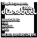 dConstruct 2008: Designing the Social Web